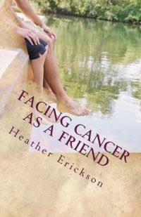 Facing Cancer as a Friend