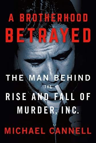 Cover of A Brotherhood Betrayed with Abe Reles.